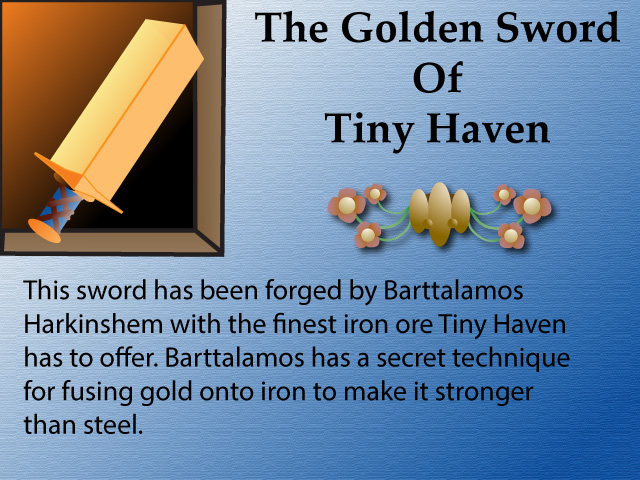 The Golden Sword Of Tiny Haven